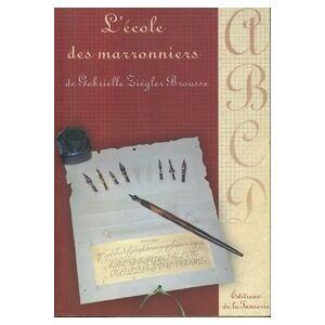 L'école des marrionniers - Gabrielle Ziégler-Brousse - Livre - Publicité