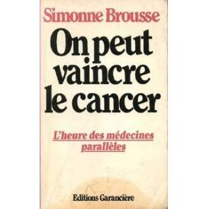 On peut vaincre le cancer - Simonne Brousse - Livre - Publicité
