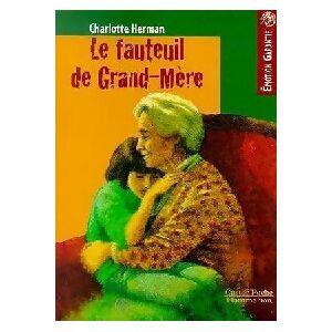 Le fauteuil de Grand-Mère - Charlotte Herman - Livre - Publicité