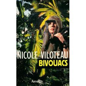 Bivouacs : carnets de brousse - Nicole Viloteau - Livre - Publicité