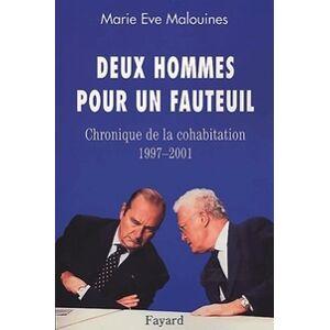 Deux hommes pour un fauteuil. Chronique de la cohabitation 1997-2001 - Marie Eve Malouines - Livre - Publicité