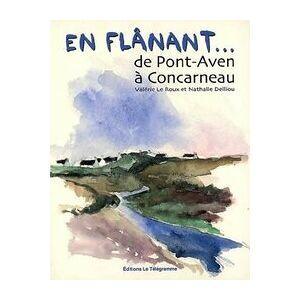En flânant de Pont-Aven à Concarneau - Valérie Le Roux - Livre - Publicité