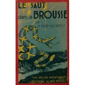 Le saut dans la brousse - Marian Hurd Mac Neelly - Livre - Publicité