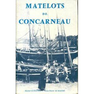 Matelots de Concarneau - Louis-Pierre Le Maître - Livre - Publicité