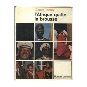 L'Afrique quitte la brousse - Gisela Bonn - Livre - Publicité