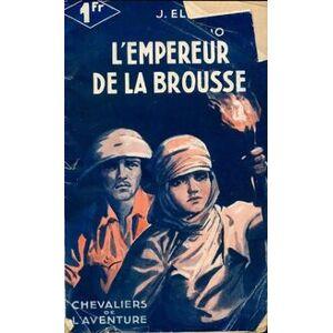 L'empereur de la brousse - Jorge El Macho - Livre - Publicité