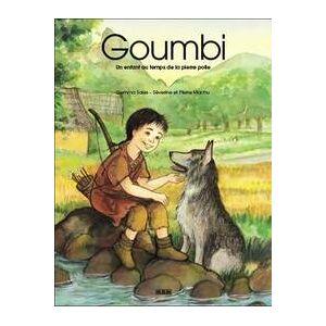 Goumbi. Un enfant au temps de la pierre polie (mini album) - Gemma Sales - Livre - Publicité