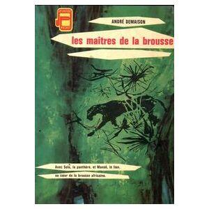 Les maîtres de la brousse - André Demaison - Livre - Publicité