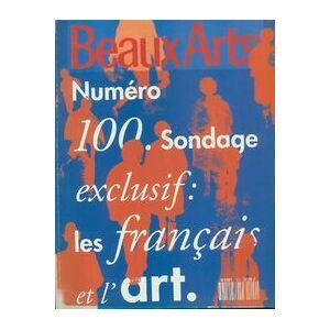 Beaux-Arts Magazine n°100 : Les français et l'art - Collectif - Livre - Publicité