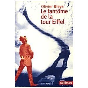 Le fantôme de la tour Eiffel - Olivier Bleys - Livre - Publicité