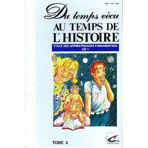 Du temps vécu au temps de l'histoire CE1 Tome II - Guy Jovenet - Livre - Publicité