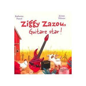 Ziggy Zazou, guitare star ! - Katherine Pancol - Livre - Publicité