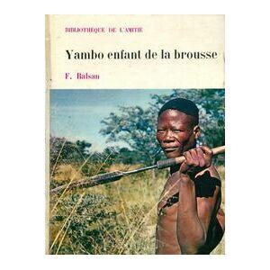 Yambo, enfant de la brousse - François Balsan - Livre - Publicité