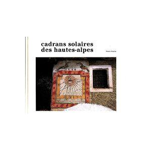 Cadrans solaire des hautes Alpes - Pierre Putelat - Livre - Publicité