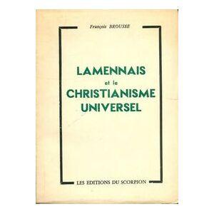 Lamennais et le christianisme universel - François Brousse - Livre - Publicité