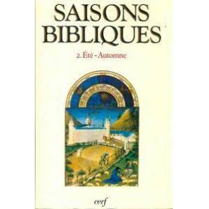 Saisons bibliques Tome II : Eté-automne - Charles Wackenheim - Livre - Publicité