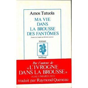 Ma vie dans la brousse des fantômes - Amos Tutuola - Livre - Publicité