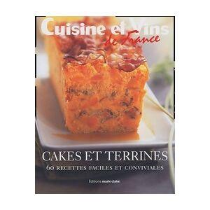Cakes et terrines. 60 recettes faciles et conviviales - Collectif - Livre - Publicité