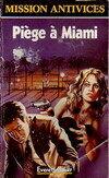 Piège à Miami - Everett Baker - Livre