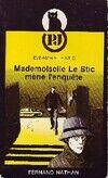 Mademoiselle le Stic mène l'enquête - Eve-Marie Le Stic - Livre