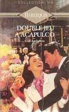 Double jeu à Acapulco - Gail Anderson - Livre