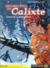 Les enquêtes de Calixte Tome IV : Certains l'aiment froid - Christine Féret-Fleury - Livre
