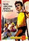 Trois garçons mènent l'enquête (Jacques Rogy entre en scène) - Pierre Lamblin - Livre