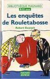 Les enquêtes de Rouletabosse - Robert Escarpit - Livre