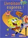 Livraison express - Steven Banks - Livre