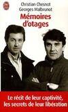 Mémoires d'otages. Notre contre-enquête - Georges Chesnot - Livre