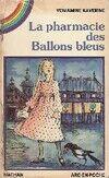 La pharmacie des Ballons bleus - Veniamine Kaverine - Livre