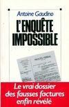 L'enquête impossible - Antoine Gaudino - Livre