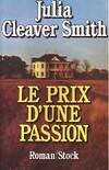 Le prix d'une passion - Julia Cleaver Smith - Livre