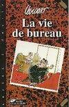 La vie de bureau - Etienne Lécroart - Livre