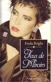 Jeux de miroirs - Freda Bright - Livre