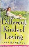 Different kind of loving - Avis Randall - Livre