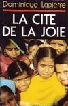 La cité de la joie - Dominique Lapierre - Livre