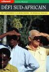 Défi sud-africain. De l'apartheid à la démocratie : Un miracle fragile - Corinne Moutout - Livre