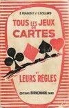 Tous les jeux de cartes et leurs règles - B. Renaudet - Livre