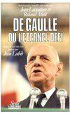 De Gaulle ou l'éternel défi - Jean Lacouture - Livre