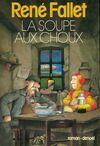 La soupe aux choux - René Fallet - Livre