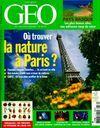 Géo n°379 : Où trouver la nature à Paris ? - Collectif - Livre