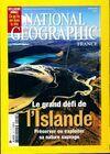 National Geographic n°102 : Le grand défi de l'Islande - Collectif - Livre