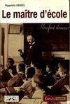 Le maître d'école - Hippolyte Gancel - Livre