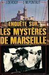 Enquête sur les mystères de Marseille - Jean-Marie Pontaut - Livre