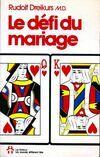 Le défi du mariage - Rudolf Dreikurs - Livre