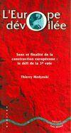 L'Europe dévoilée. Le défi de la troisième voie - Thierry Medynski - Livre