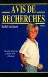 Avis de recherches - Beth Gutcheon - Livre