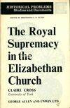 The Royal supremacy in the elizabethan church - Claire Cross - Livre