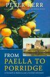 From paella to porridge. A farewell to Mallorca and a Scottish adventure - Peter Kerr - Livre